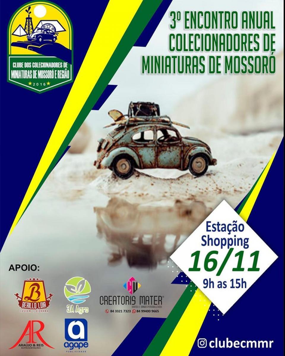 3º Encontro Anual Colecionadores de Miniaturas de Mossoró
