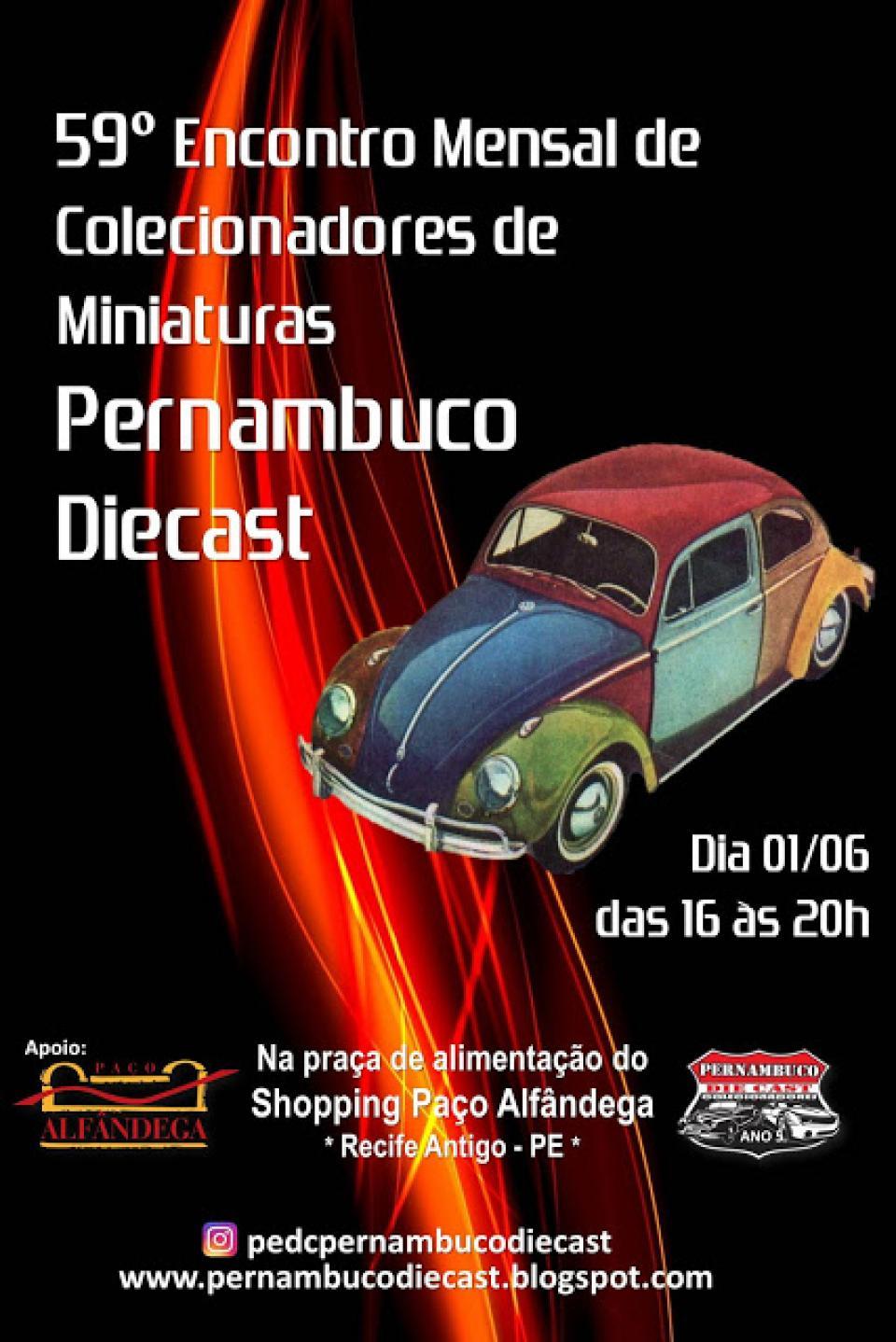 59º Encontro Mensal de Colecionadores de Miniaturas Pernambuco Diecast - junho/2019
