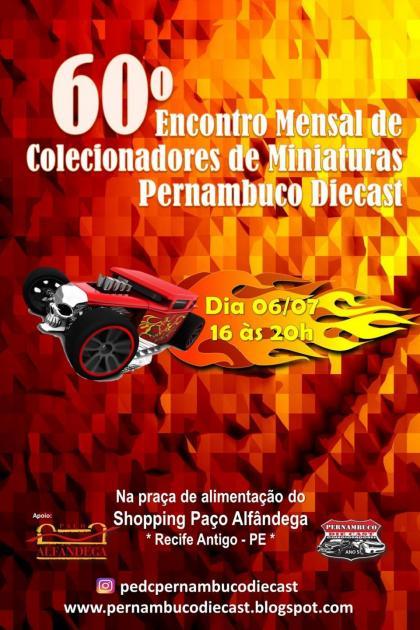 60º Encontro Mensal de Colecionadores de Miniaturas Pernambuco Diecast