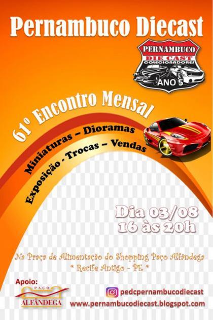 61º Encontro Mensal de Colecionadores de Miniaturas Pernambuco Diecast - agosto/2019