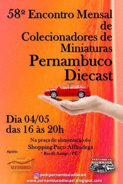 58º Encontro Mensal de Colecionadores de Miniaturas Pernambuco Diecast