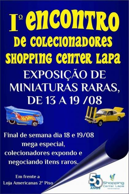 1º Encontro de Colecionadores Shopping Center Lapa