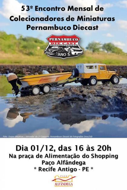 53º Encontro de Colecionadores de Miniaturas do Pernambuco Diecast